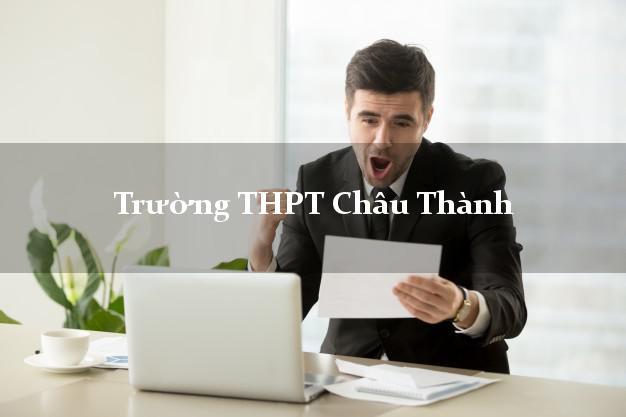 Trường THPT Châu Thành Long An