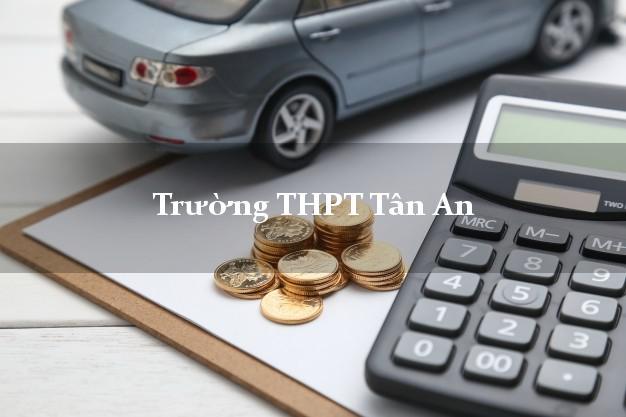 Trường THPT Tân An Long An
