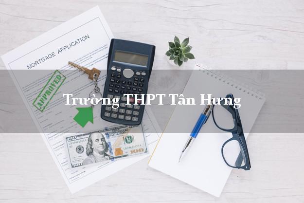 Trường THPT Tân Hưng Long An