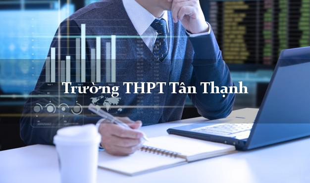 Trường THPT Tân Thạnh Long An