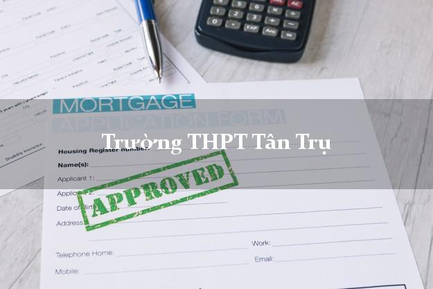 Trường THPT Tân Trụ Long An