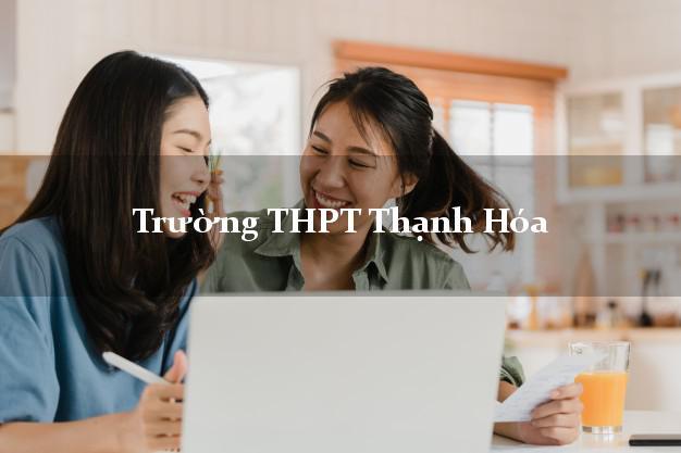 Trường THPT Thạnh Hóa Long An