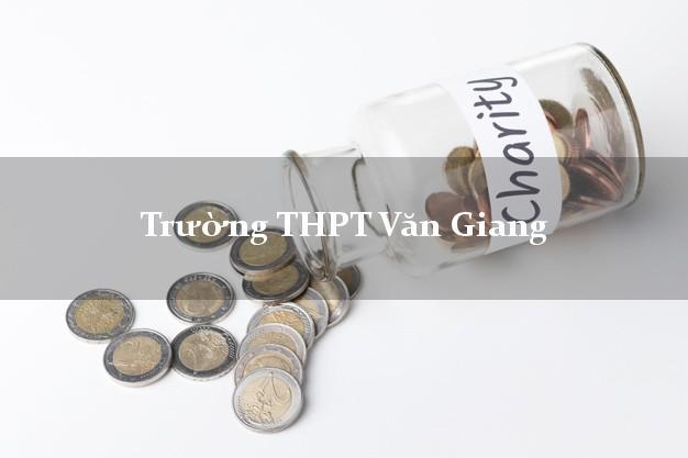 Trường THPT Văn Giang Hưng Yên